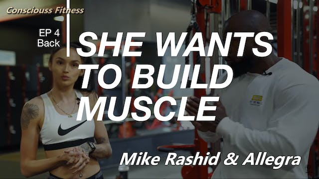 She Wants to Build Muscle   Back & Tr...