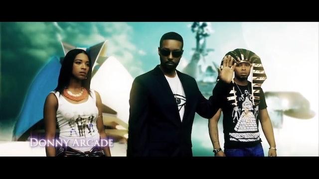 Official - Anunnaki - Music Video By Donny Arcade