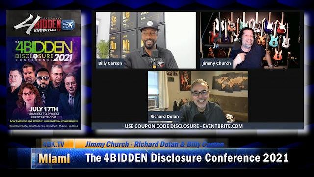 Richard Dolan - Jimmy Church & Billy Carson - The 4BIDDEN Disclosure Conference
