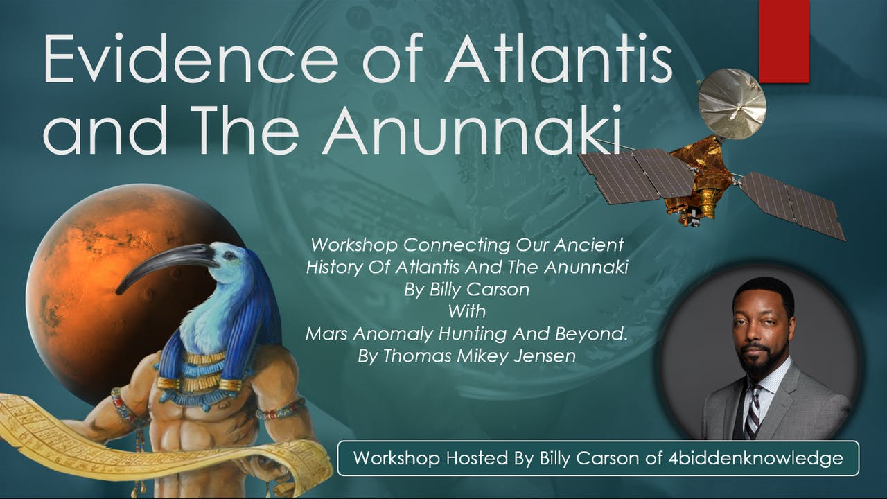 Evidence of Atlantis and Anunnaki