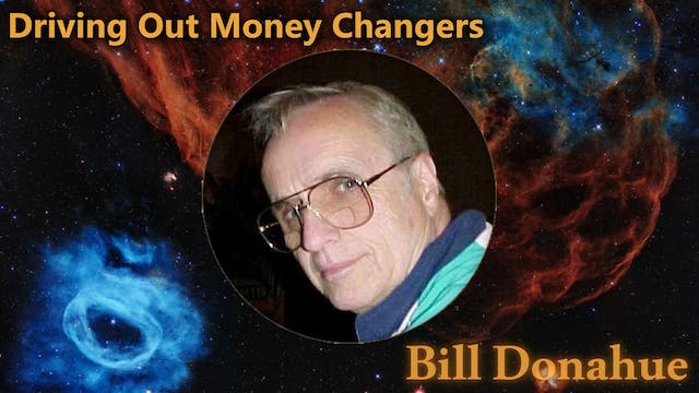 Bill Donahue 2 - Driving Out Money Ch...