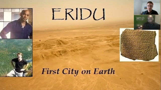 Mastermind Discussions #2- Eridu, First City on Earth - Guest Jeffery Wilson