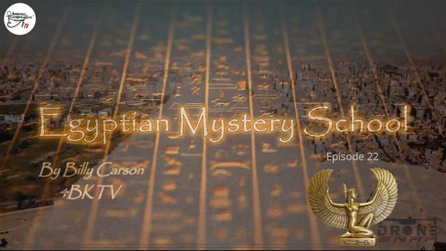 Egyptian Mystery School Ep 22