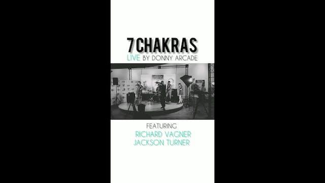 7 CHAKRAS by @donnyarcade live Burban...