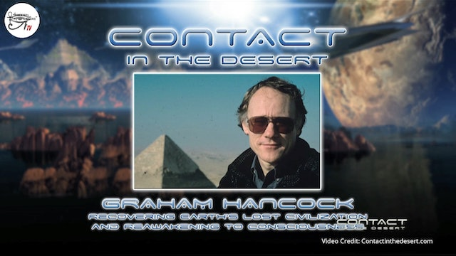 Graham Hancock - Earth's Lost Civilization.  Part 1 of 2