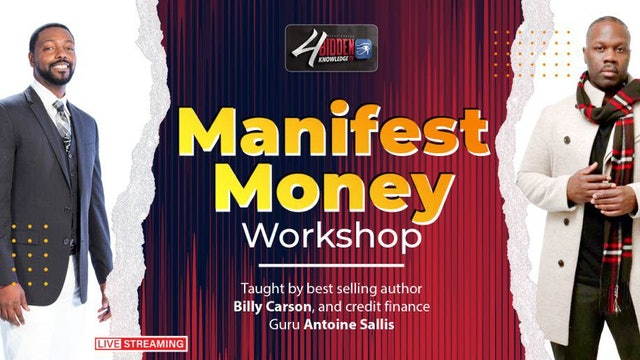 Learn How To Manifest Money Workshop 2021