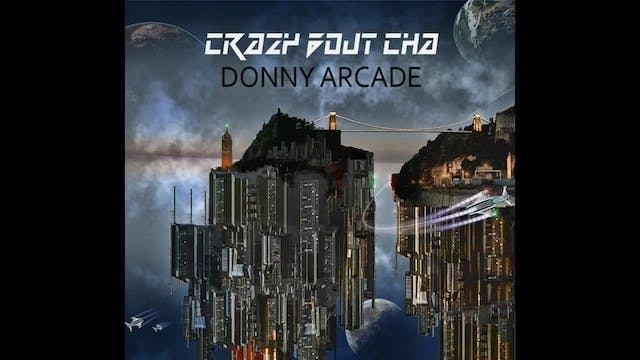 Donny Arcade - Crazy Bout Cha