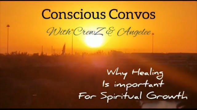 Conscious Convos  _ Healing