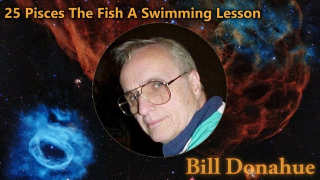 Bill Donahue - 25 Pisces The Fish A S...
