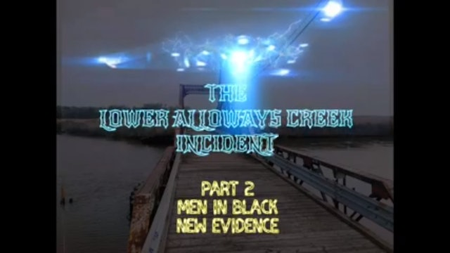 UFO Crash & Alien Abduction case - The Lower Alloways Creek Incident / Part 2