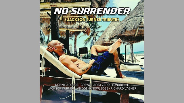 No Surrender (Jackson Turner Tribute)