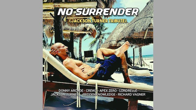 No Surrender (Jackson Turner Tribute)