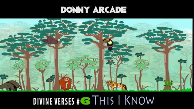 Divine Verses #6 This I Know by Donny Arcade