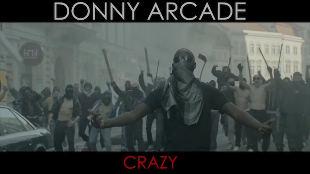 CRAZY by Donny Arcade