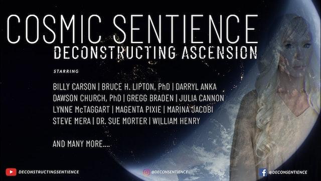 COSMIC SENTIENCE: DECONSTRUCTING ASCENSION