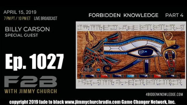 Ep. 1027 FADE to BLACK Jimmy Church w  Bill Carson P4   Holographic Universe