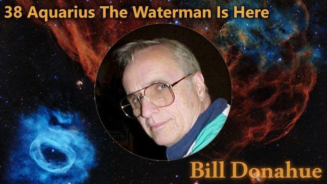 Bill Donahue - 38 Aquarius The Waterm...