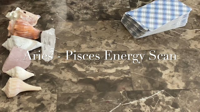 Aries-Pisces energy Scan July