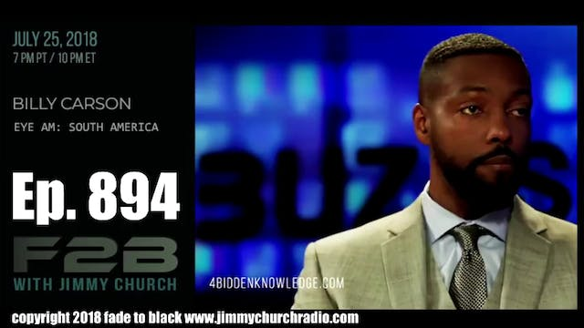 Ep. 894 FADE to BLACK Jimmy Church w ...
