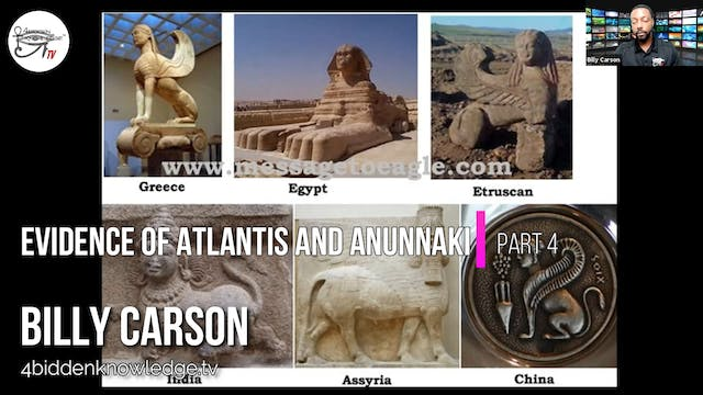 Evidence of Atlantis and Anunnaki - Workshop Presentation by Billy Carson Part 4