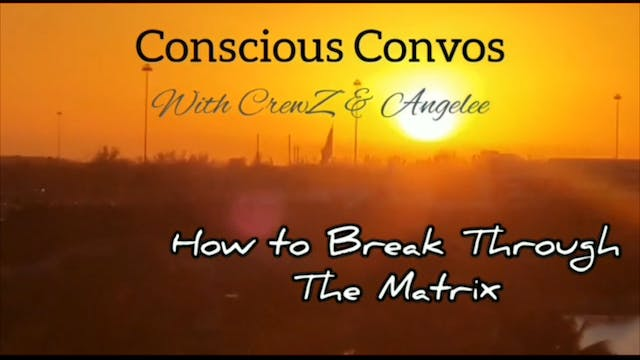 Conscious Convos - Break Through the ...