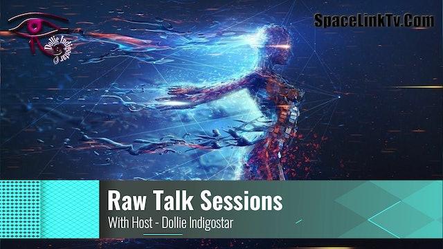 Raw Talk Sessions - Dollie IndigoStar