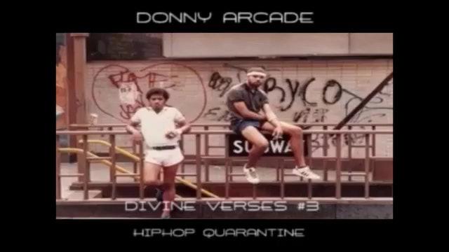 Divine Verses #3 Hip Hop Quarantine by Donny Arcade