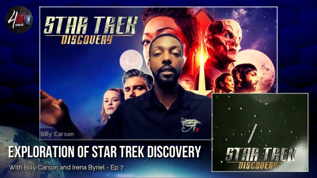 Exploration of Star Trek Discovery With Billy Carson & Irena Byriel
