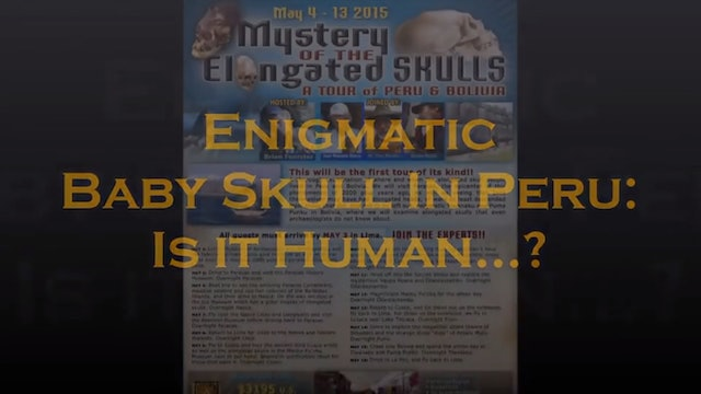 Enigmatic Baby Skull In Peru - Is It Human