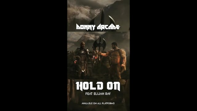 HOLD ON by #donnyarcade feat Elijah Ray