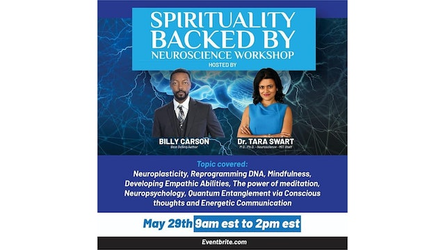 Billy Carson and Dr. Tara Swart unlock the science behind spirituality.