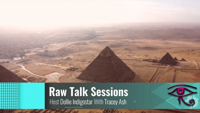 Raw Talk Sessions With Dollie IndigoStar - Tracy Ash At The Temple of Isis Egypt