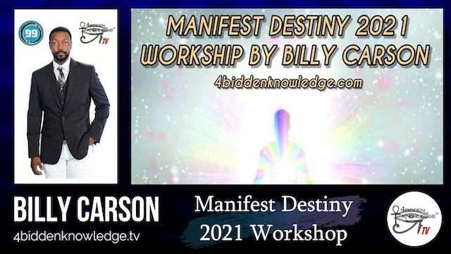 MANIFEST DESTINY 2021 WORKSHOP BY BILLY CARSON