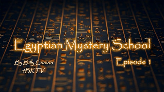 Egyptian Mystery School Ep 1