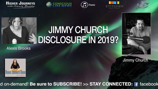 Jimmy Church - UFO Disclosure in 2019 BRING IT ON!