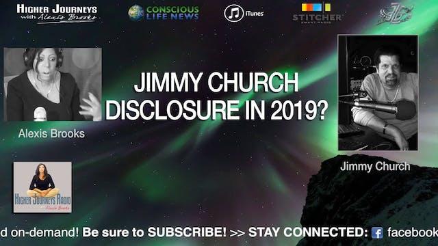 Jimmy Church - UFO Disclosure in 2019...