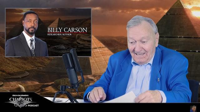 Erich von Daniken's Chariots of the Gods Podcast Eps 6 - Billy Carson