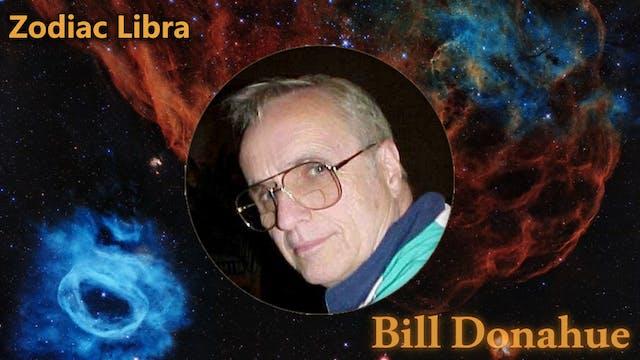 Bill Donahue - 11 Zodiac libra