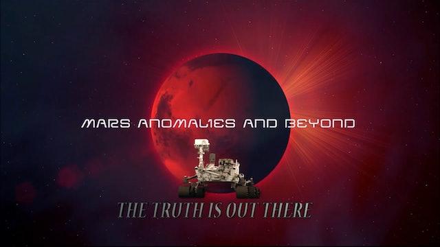 Mars Anomalies & Beyond (Trailer)