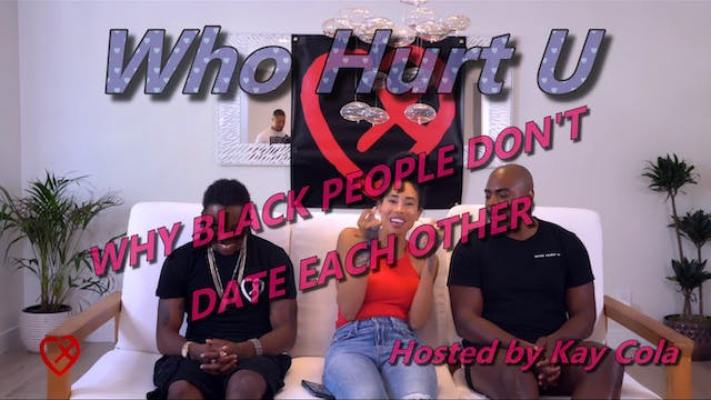Why Black People Don't Date Each Othe...