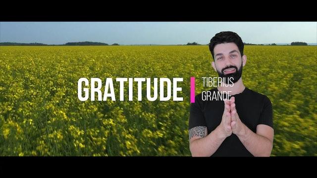 Gratitude - By Tiberius Grande Episode 2 - @LawOfAttractionLive