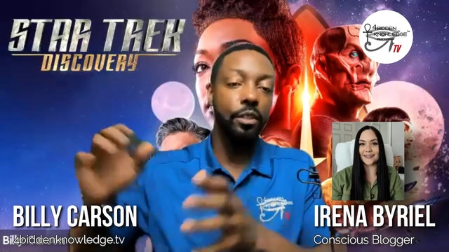 Exploration Of Star Trek Discovery with Billy Carson and Irena Byriel - Ep 5