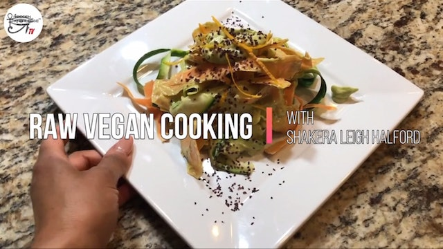 Raw Vegan Cooking with Shakera Leigh Halford