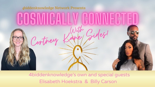Cosmically Connected - Cortney Kane Sides  S1:E6