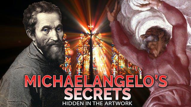 The Secret Messages of Michelangelo's...