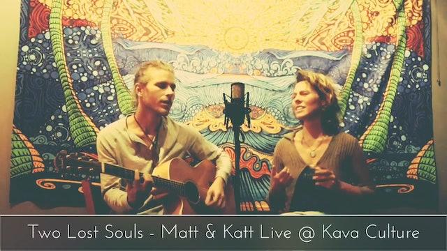 Love In A Distant Land - Matt & Katt Live @ Kava Culture
