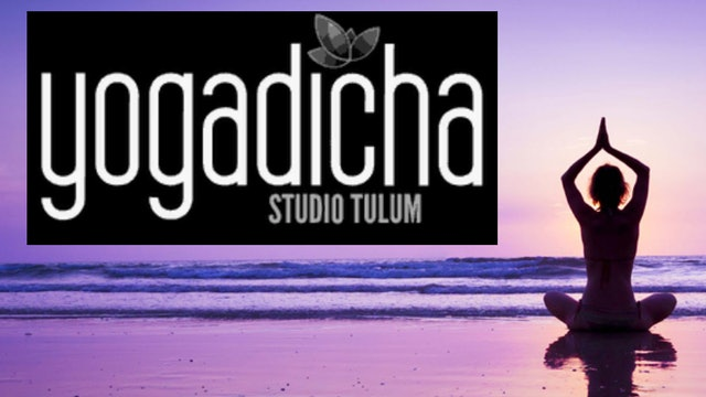 Yoga Dicha Tulum Mexico