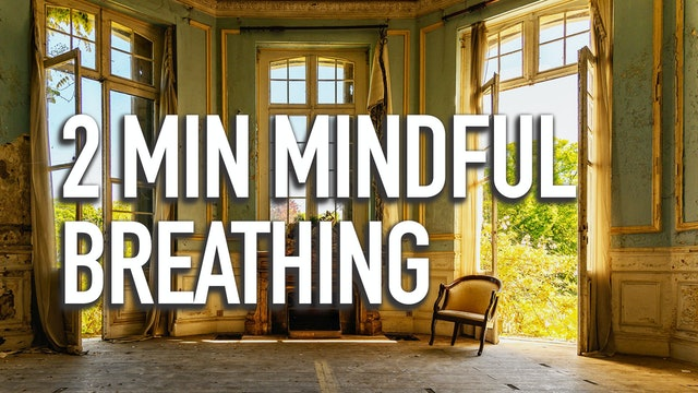Two Minute Mindful Breathing with Shameen