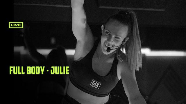 JULIE 13 | FULL BODY - LIVE