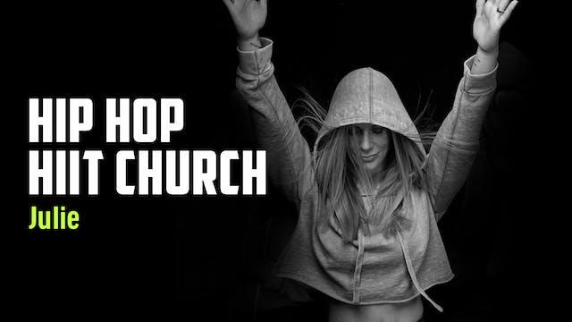 JULIE 04 | HIP HOP HIIT CHURCH